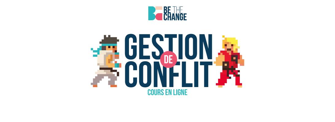 Cours en ligne : Gestion de conflict